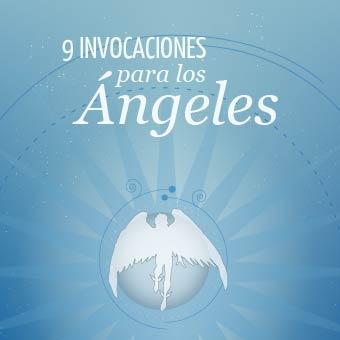 9 Invocaciones para los Ángeles